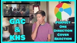 "GAC & KHS - ""Perfect"" One Direction Cover (Reaction)"
