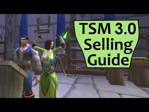 TSM Selling Guide - Play the Auction House in WoW