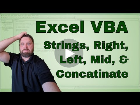 Using the Excel VBA  String Variable - Concatenating, Left, Right, Mid, and Len Functions