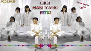 Gigi Hari Yng Fitri
