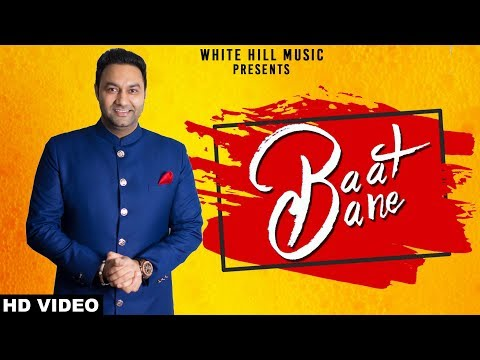 Baat Bane Full Mp3 Video Song - Lakhwinder Wadali