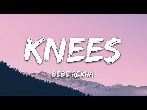 Bebe Rexha - Knees