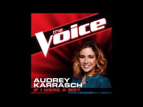"""Audrey Karrasch: """"If I Were A Boy"""" - The Voice (Studio Version)"""