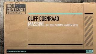 Cliff Coenraad - Massive (Sunrise 2010 Anthem) [High Contrast Records]