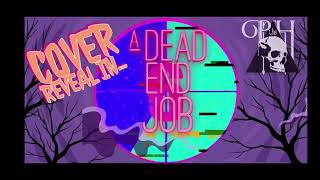 """""""A Dead End Job"""" Official Cover Reveal"""