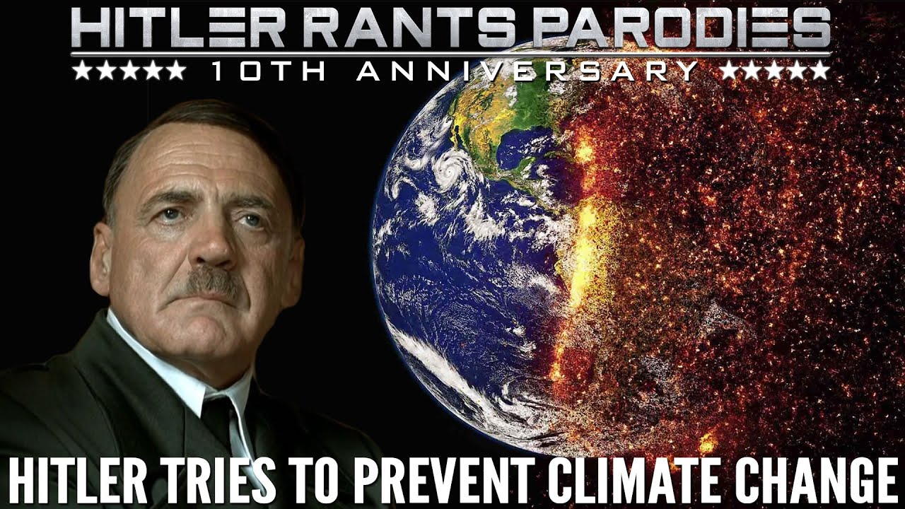 Hitler tries to prevent climate change