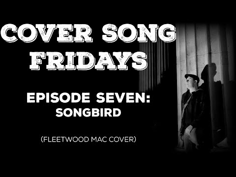 Cover Song Fridays: Episode 7