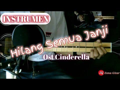 Hilang Semua Janji Ost Cinderella || Cover Gitar Hilang Semua Janji