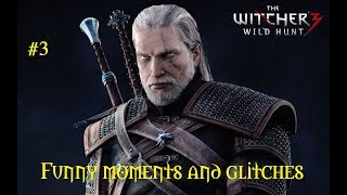 Witcher 3 Wild Hunt GOTY Funny Glitches (Part 3)
