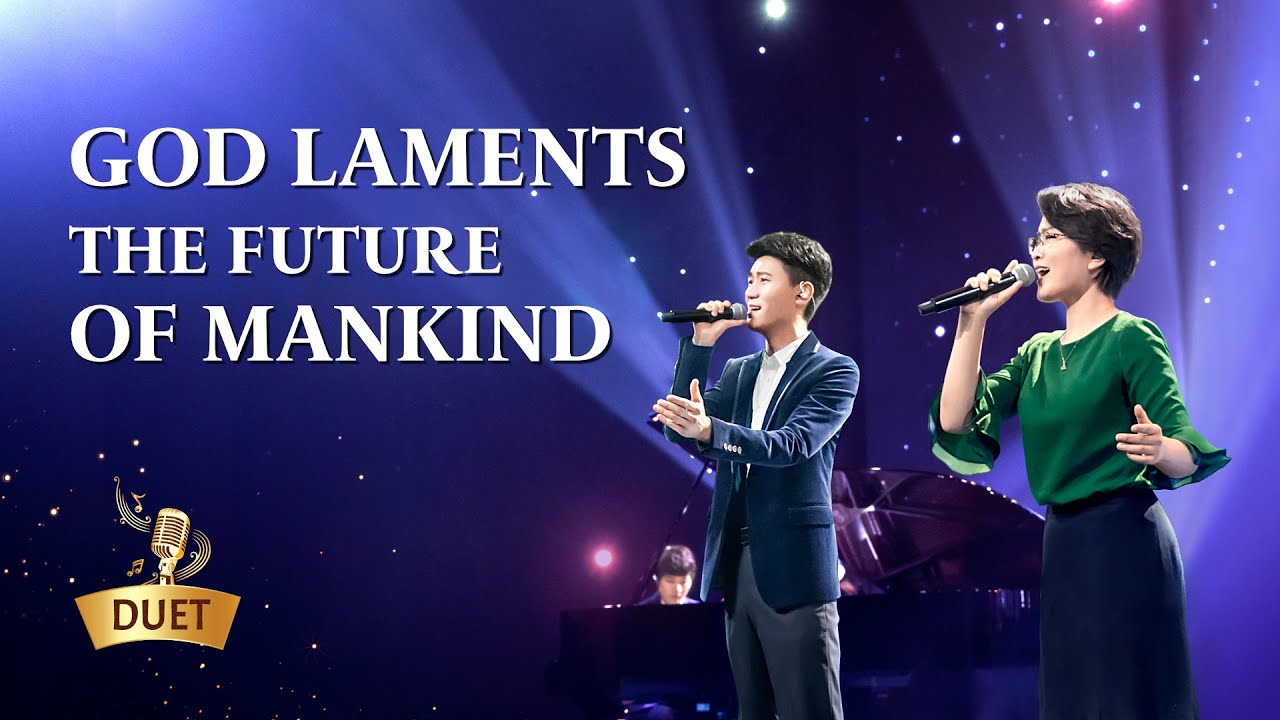 """2020 Chinese Gospel Song   """"God Laments the Future of Mankind"""""""