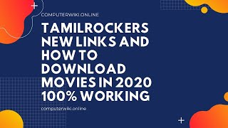 Tamilrockers Tamil Movie Download in 2020 New Links 100% Working