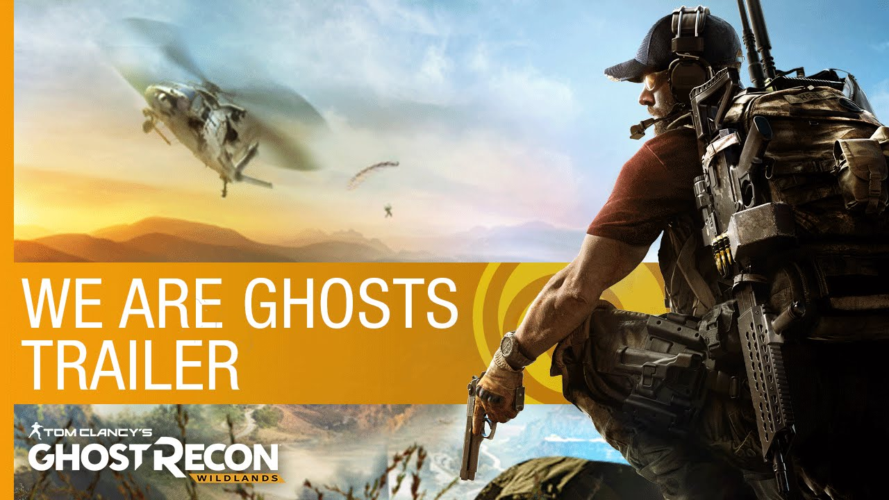 Tom Clancy's Ghost Recon Wildlands: We Are Ghosts
