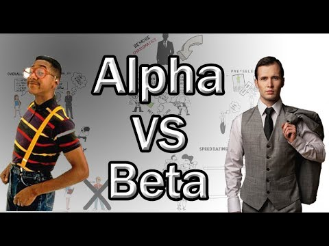 What Women Want In A Man (Alpha VS Beta Male)