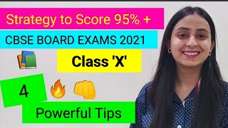 How to Score above 95 % in Class 10 | CBSE Board Exams 2021