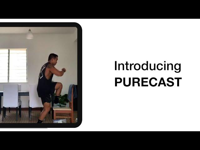 Introducing PURECAST