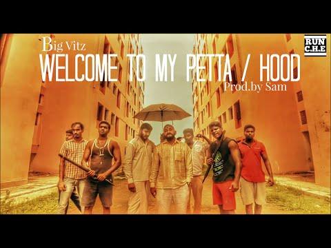 BIG VITZ - WELCOME TO MY PETTA / HOOD (AUDIO) | RUN C.H.E