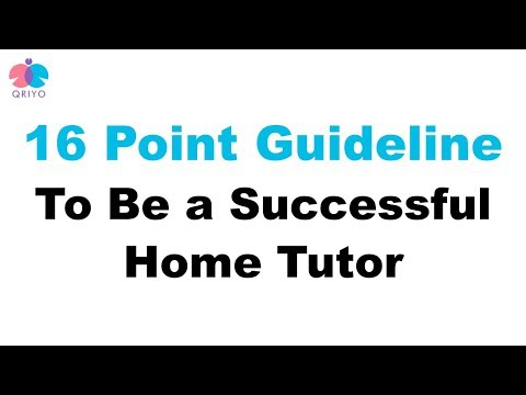 16 Point Guideline To Be a Successful Home Tutor | Qriyo Home Tuition