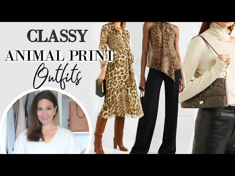 Classy Elegant Animal Print Outfits For Women   Fashion Over 40