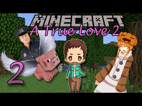 Minecraft A True Love 2   [Ep 2] - This Hurts My Head