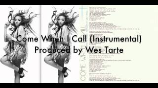 Tinashe - Come When I Call (Instrumental) (Produced by Wes Tarte)