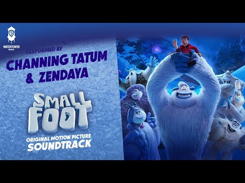 Wonderful Questions  - Channing Tatum & Zendaya SMALLFOOT SOUNDTRACK