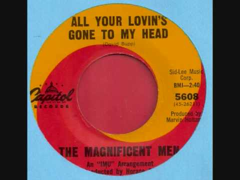 """The Magnificent Men """"All Your Lovin's Gone to My Head"""""""