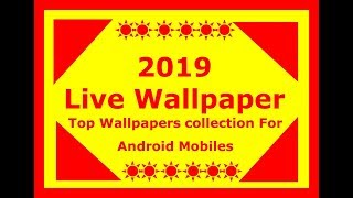 2019 Live Wallpaper New Year Best Android Live Wallpapers