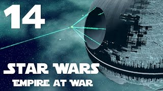 Star Wars: Empire at War Imperial Galactic Conquest Part 14