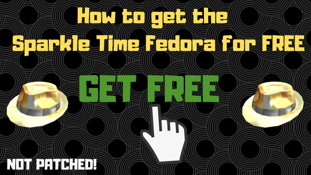 Black Sparkle Time Fedora Roblox How To Get The Sparkle Time Fedora For Free In Roblox Cheatsonrbx Not Patched Youtube