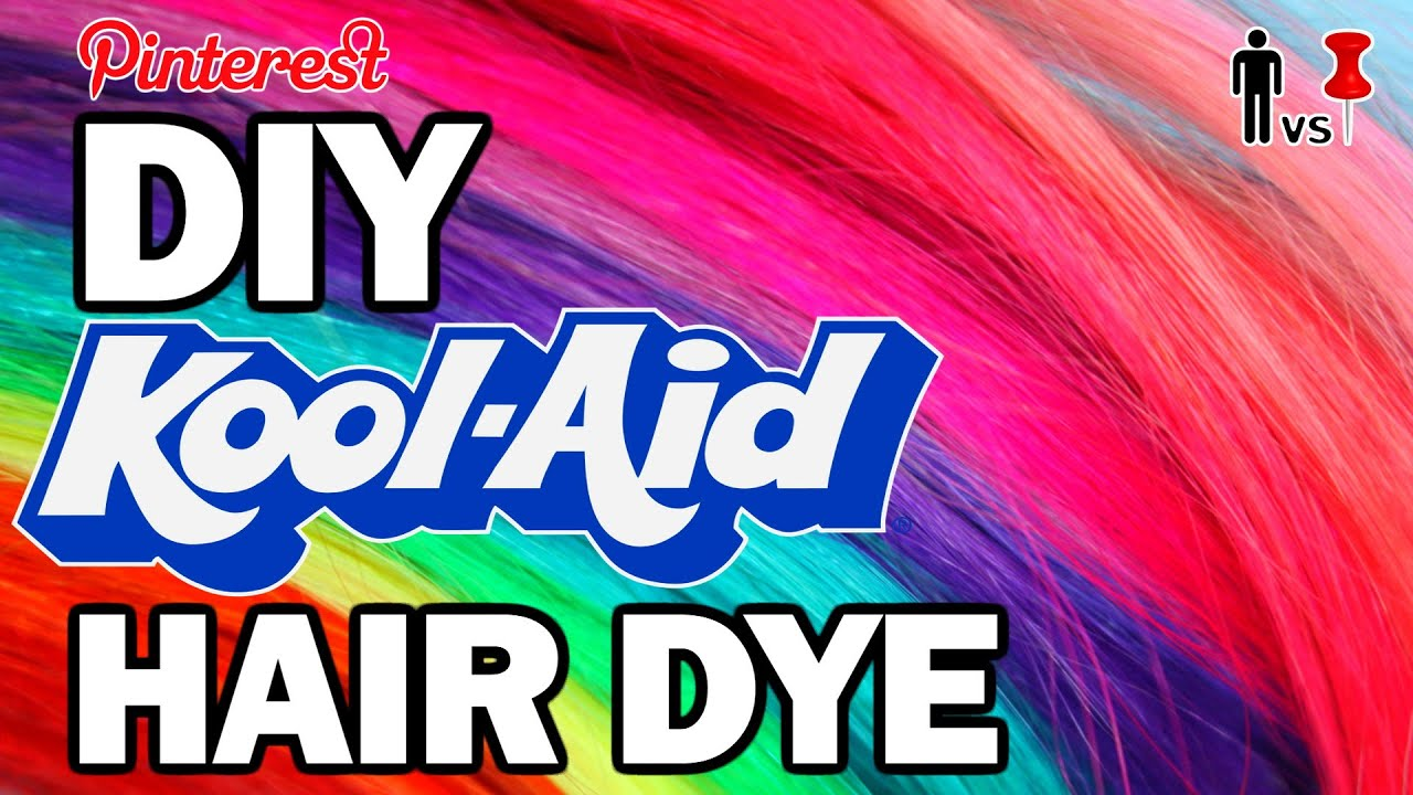Diy Kool Aid Hair Dye Man Vs Pin Pinterest Test 73 Youtube
