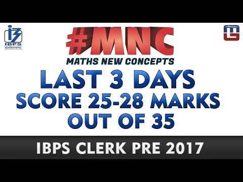 Last 3 Days   Score 25-28 Marks   Maths New Concept (#MNC)   IBPS Clerk PRE 2017