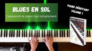Blues en Sol - J'apprends le piano tout simplement - Volume 1