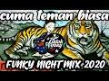 Dj Terbaru Cuma Teman Biasa Bukan Pho New Fvnky Night   Mp3 - Mp4 Download