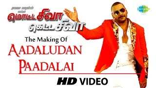Adaludan Paadalai Kettu Video Song Making HD Motta Shiva Ketta Shiva | Raghava Lawrence, Nikki Galrani