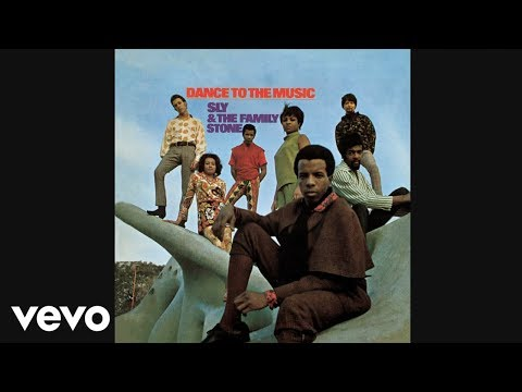 Sly & The Family Stone  Dance To The Music Audio