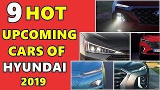9 Hot upcoming cars of Hyundai in india soon 2019 | आने वाली है जबरदस्त गाड़ियां | asy