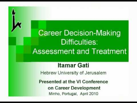 Career Decision-Making Difficulties: Assessment and Treatment