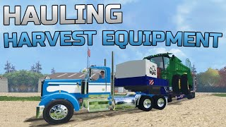 Farming Simulator 2015- Hauling Harvest Equipment!