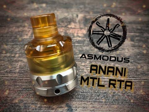 Asmodus Anani MTL RTA Presentation + Build