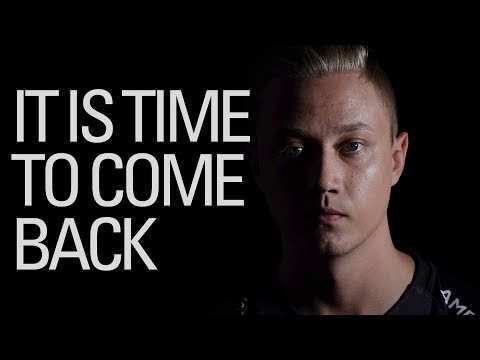 Time to Come Back   2017 EU LCS Summer Split