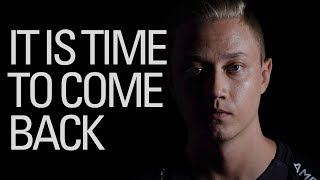 Time to Come Back | 2017 EU LCS Summer Split