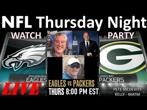 LIVE-THURSDAY NIGHT FOOTBALL - NFL WATCH PARTY Eagles Vs Packers