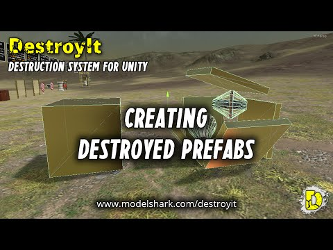 DestroyIt - Creating Destroyed Prefabs