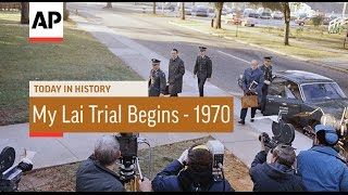My Lai Trial Begins - 1970  | Today In History | 17 Nov 16