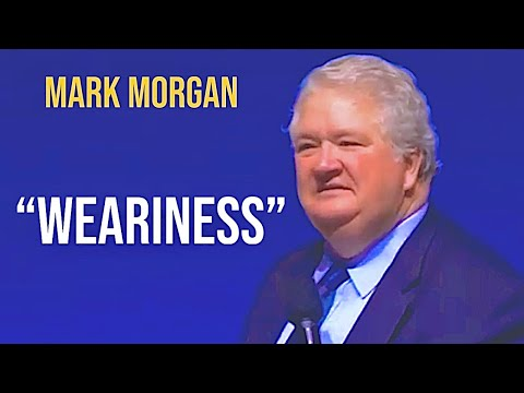 "Bishop Mark Morgan preaching on ""Weariness"""
