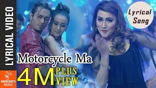 Motorcycle Ma - Lyrical Song  | New Nepali Movie PREM GEET 2 Ft. Pradeep Khadka, Swastima Khadka