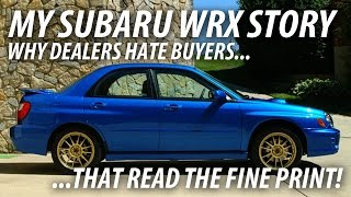 my subaru wrx story stand up for yourself at the dealership