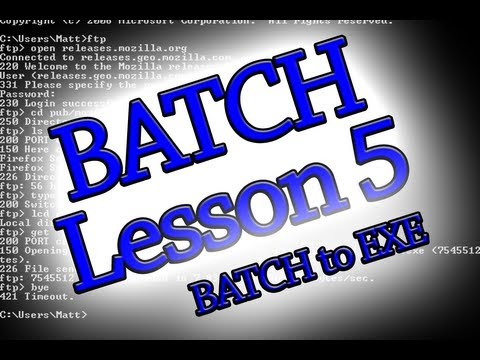 Batch Programming: Lesson 5 (Convert .BAT to .EXE)