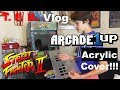 Arcade1up Acrylic Plexiglass protective cover for Street Fighter 2 cabinet!!! | T. F. B. Game Vlog