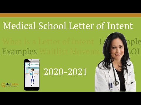What is a medical school letter of intent?